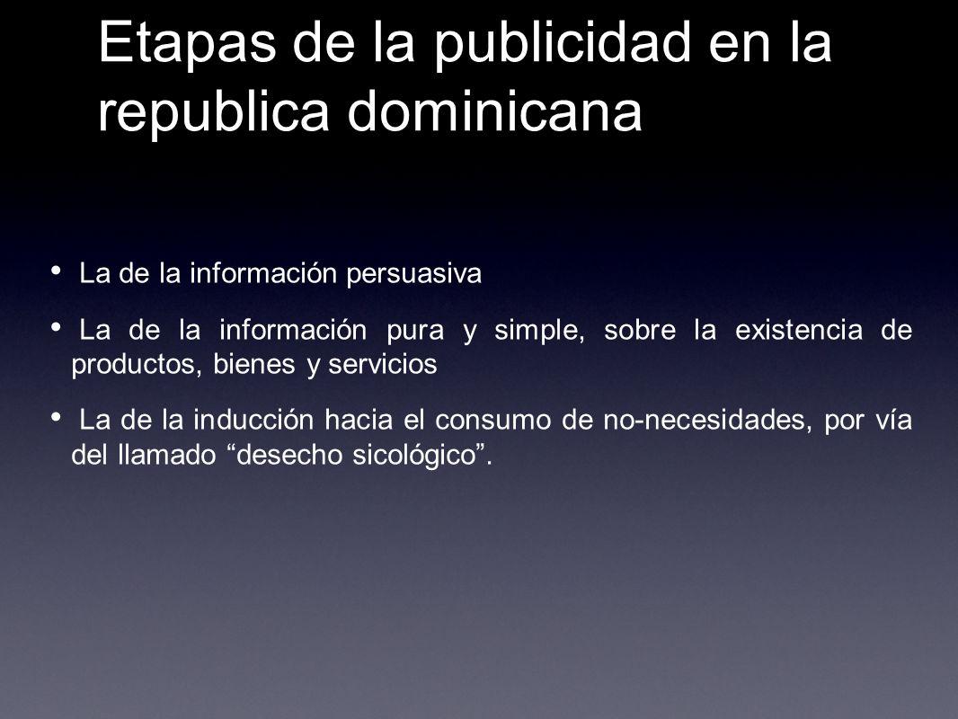 Etapas de la publicidad en la republica dominicana