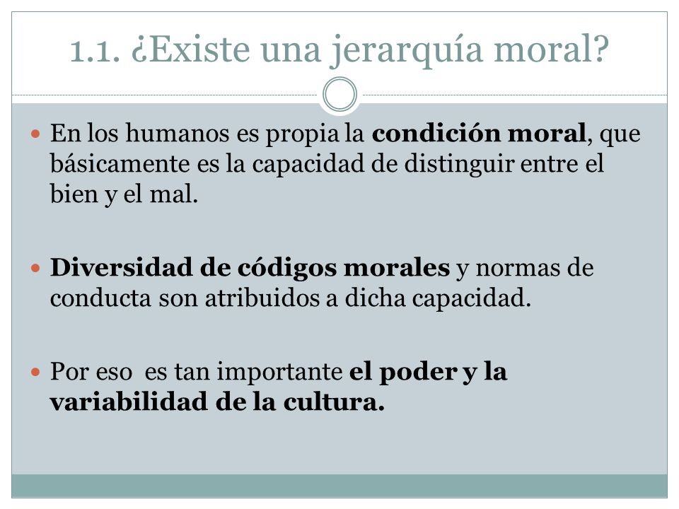 1.1. ¿Existe una jerarquía moral