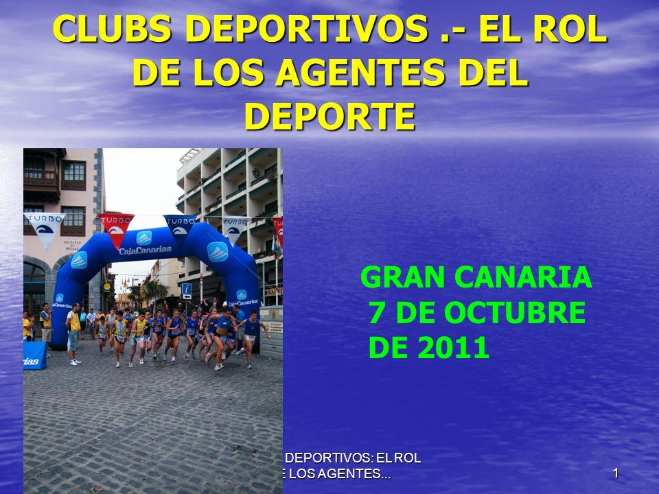 CLUBS DEPORTIVOS .- EL ROL DE LOS AGENTES DEL DEPORTE