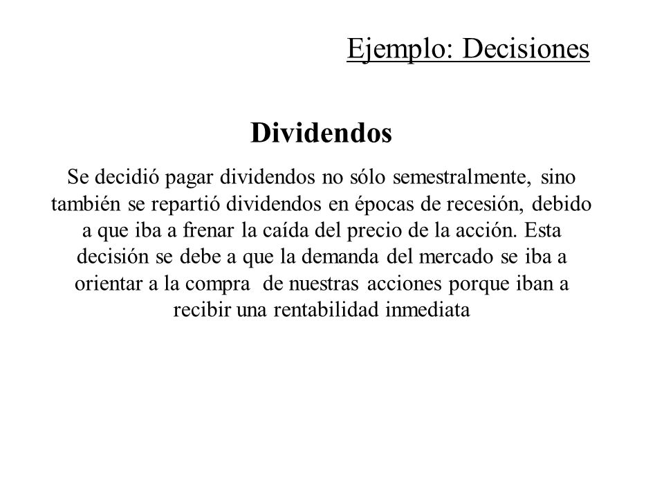Ejemplo: Decisiones Dividendos