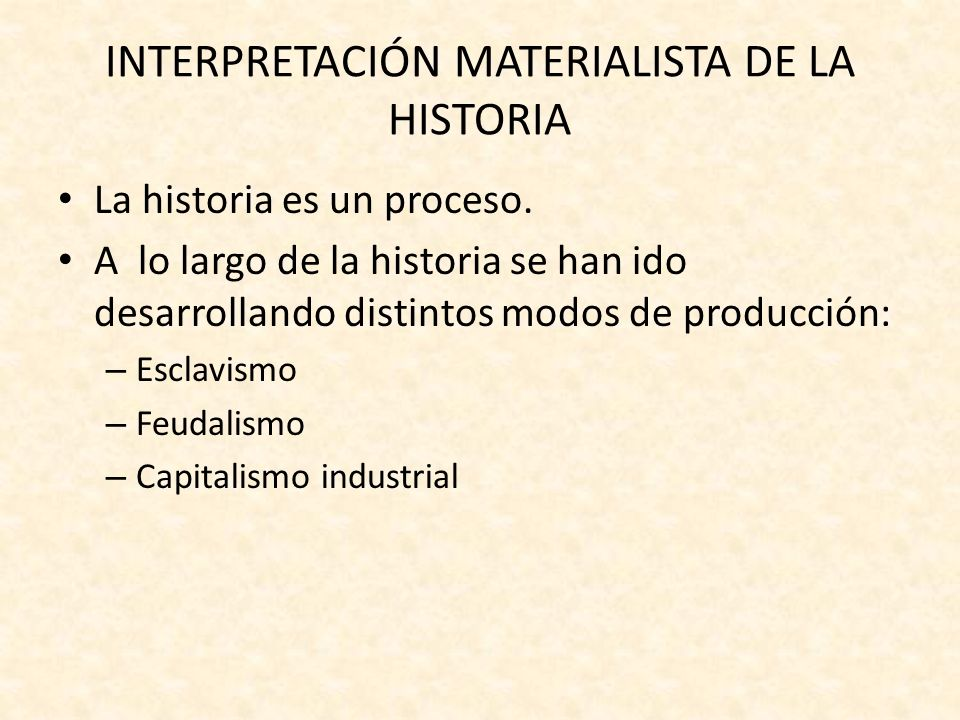 INTERPRETACIÓN MATERIALISTA DE LA HISTORIA