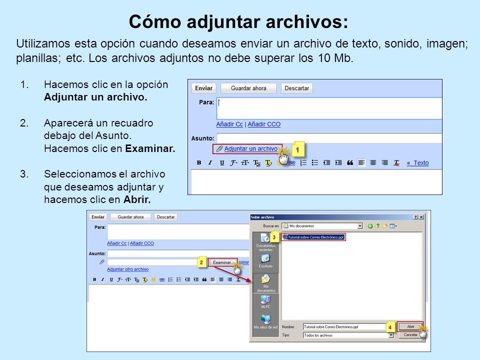 Cómo adjuntar archivos: