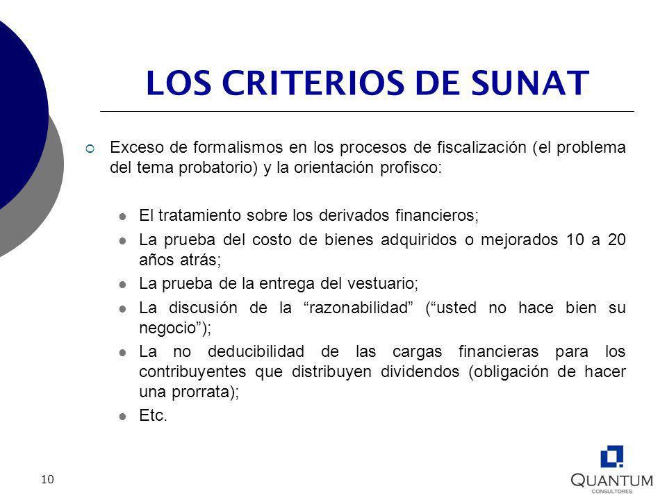 LOS CRITERIOS DE SUNAT Exceso de formalismos en los procesos de fiscalización (el problema del tema probatorio) y la orientación profisco: