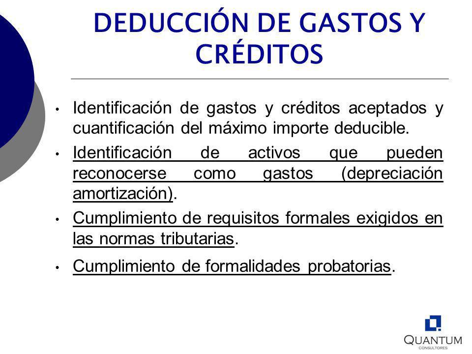 DEDUCCIÓN DE GASTOS Y CRÉDITOS