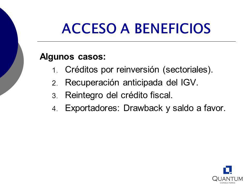 ACCESO A BENEFICIOS Algunos casos: