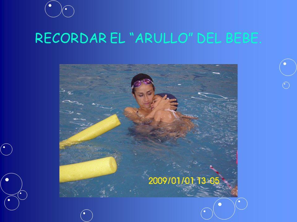 RECORDAR EL ARULLO DEL BEBE.
