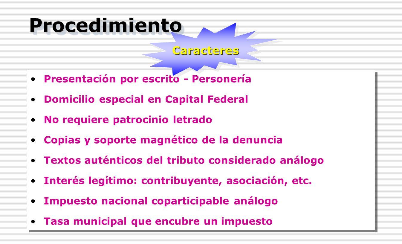 Procedimiento Caracteres Presentación por escrito - Personería