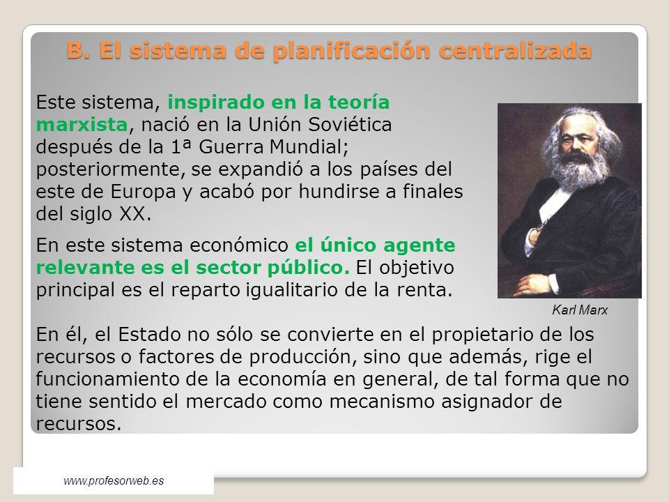 B. El sistema de planificación centralizada