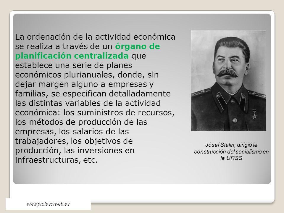 Jósef Stalin, dirigió la construcción del socialismo en la URSS