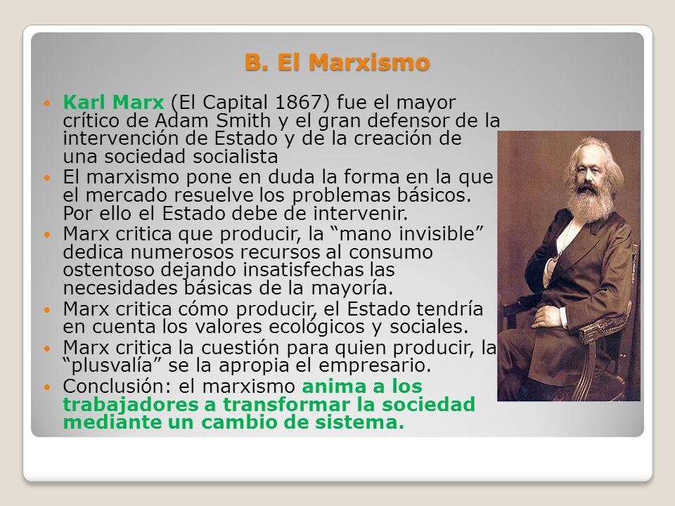 B. El Marxismo