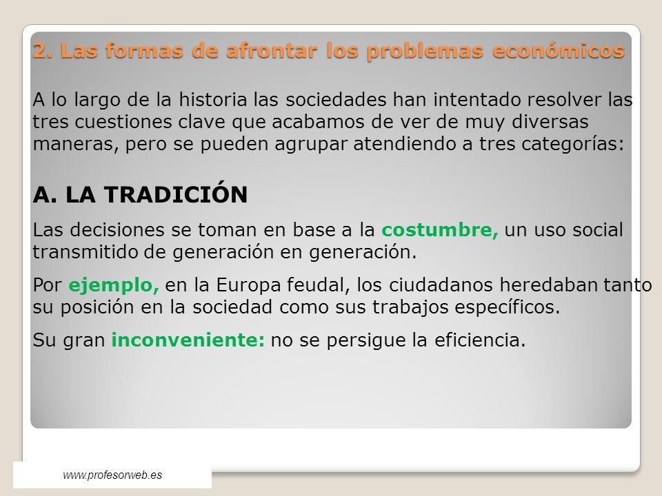 2. Las formas de afrontar los problemas económicos