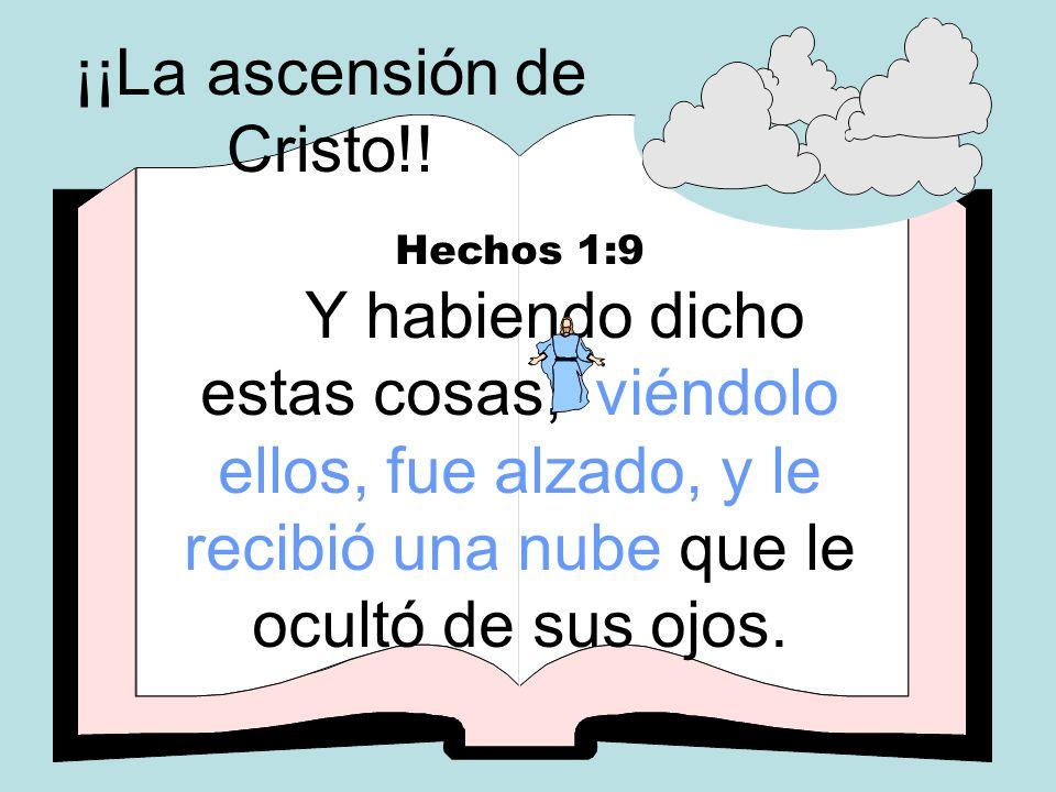 ¡¡La ascensión de Cristo!!