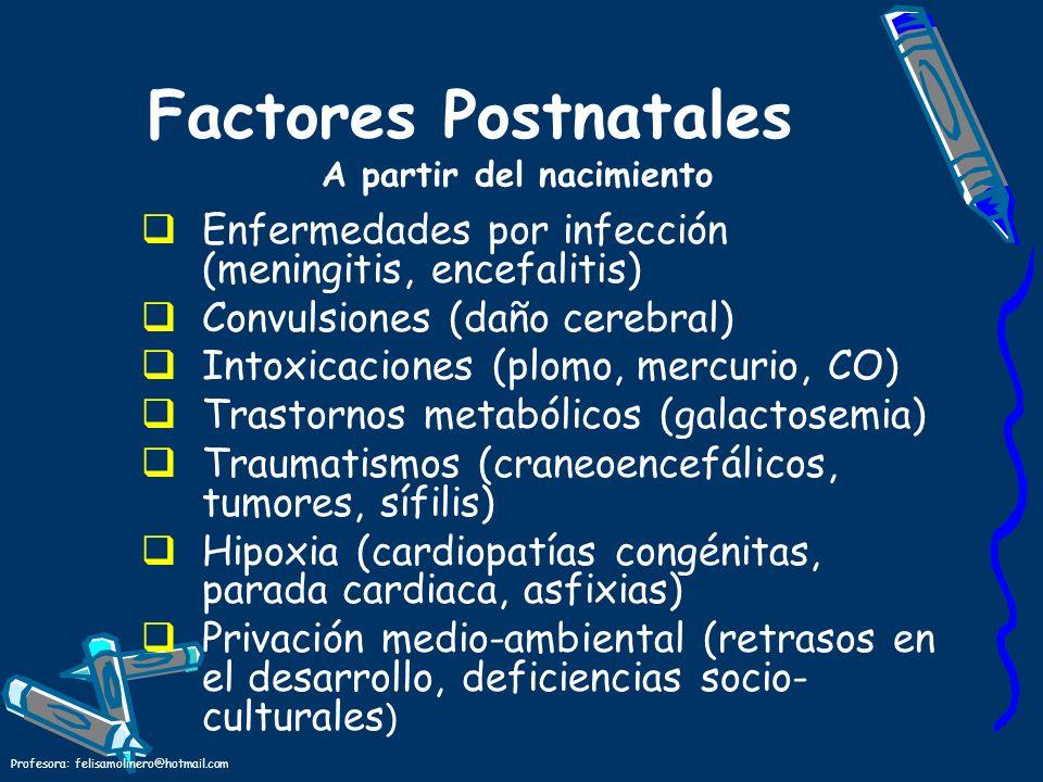 Factores Postnatales A partir del nacimiento