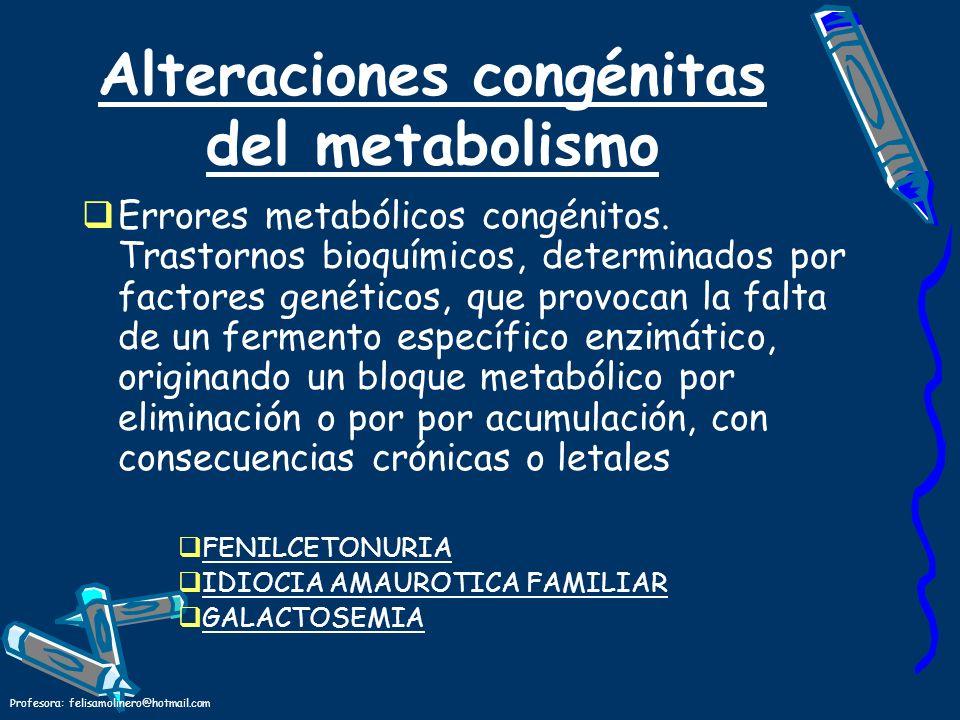 Alteraciones congénitas del metabolismo