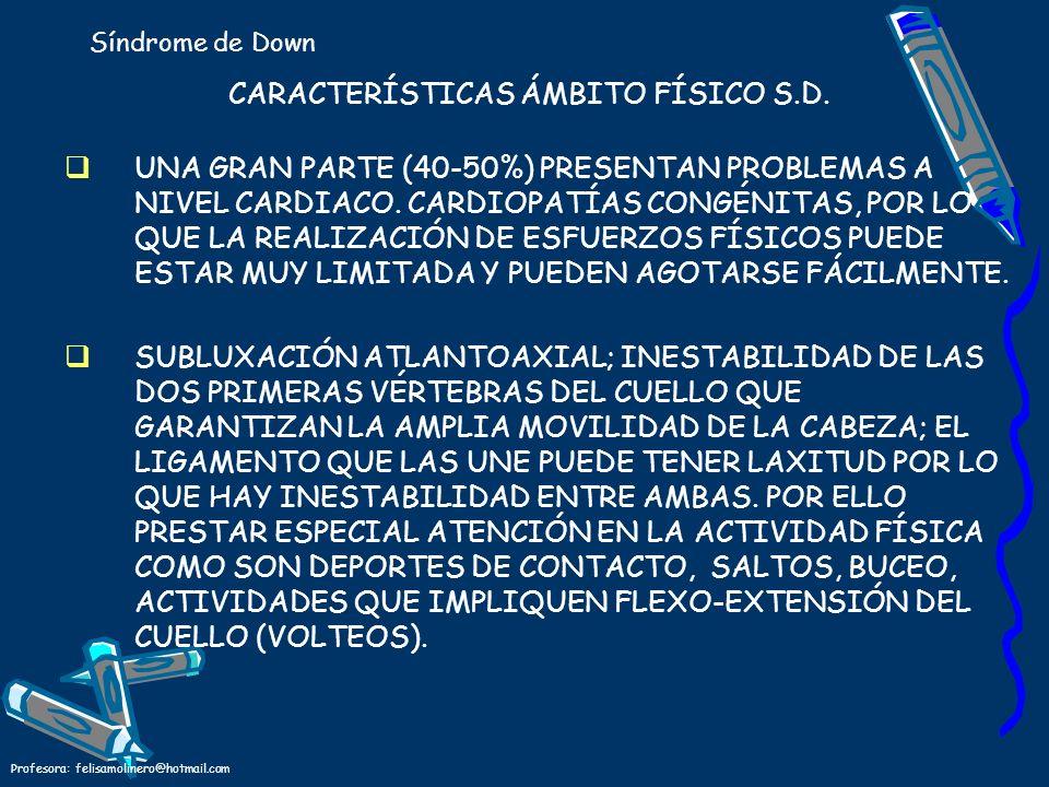 CARACTERÍSTICAS ÁMBITO FÍSICO S.D.