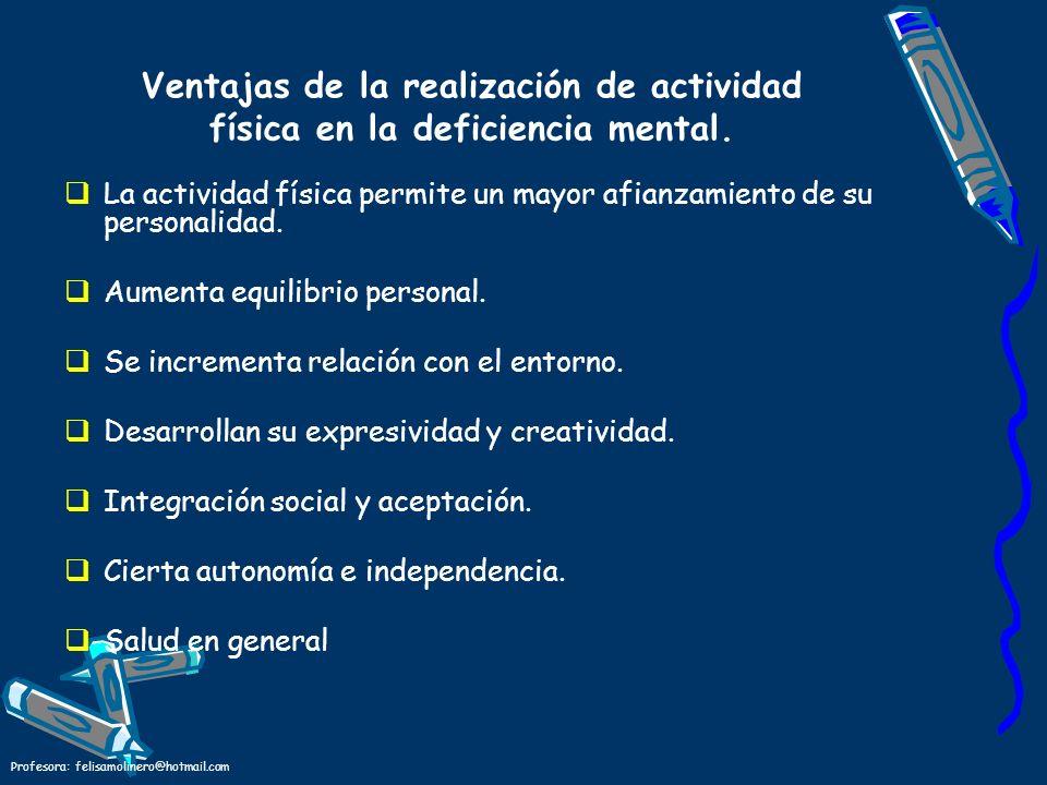 Ventajas de la realización de actividad física en la deficiencia mental.