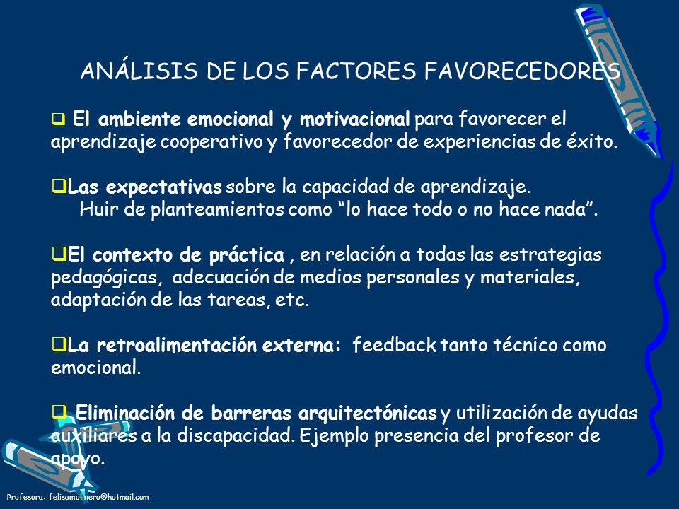 ANÁLISIS DE LOS FACTORES FAVORECEDORES