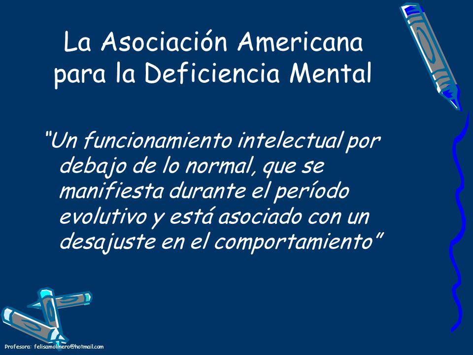 La Asociación Americana para la Deficiencia Mental
