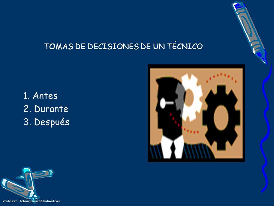 TOMAS DE DECISIONES DE UN TÉCNICO