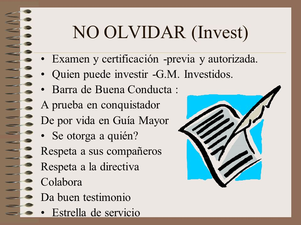 NO OLVIDAR (Invest) Examen y certificación -previa y autorizada.