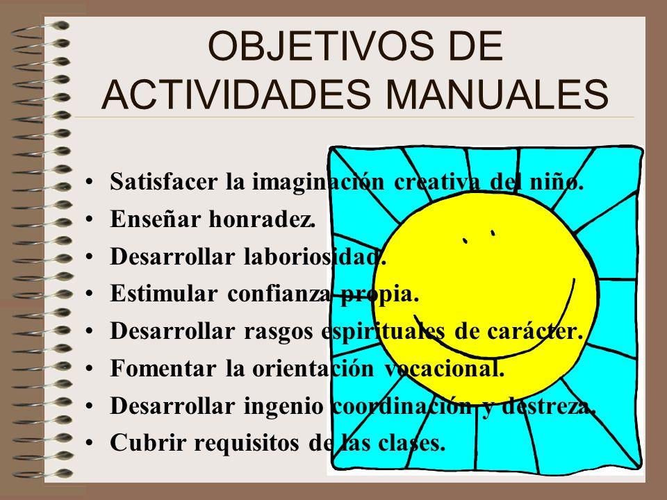 OBJETIVOS DE ACTIVIDADES MANUALES