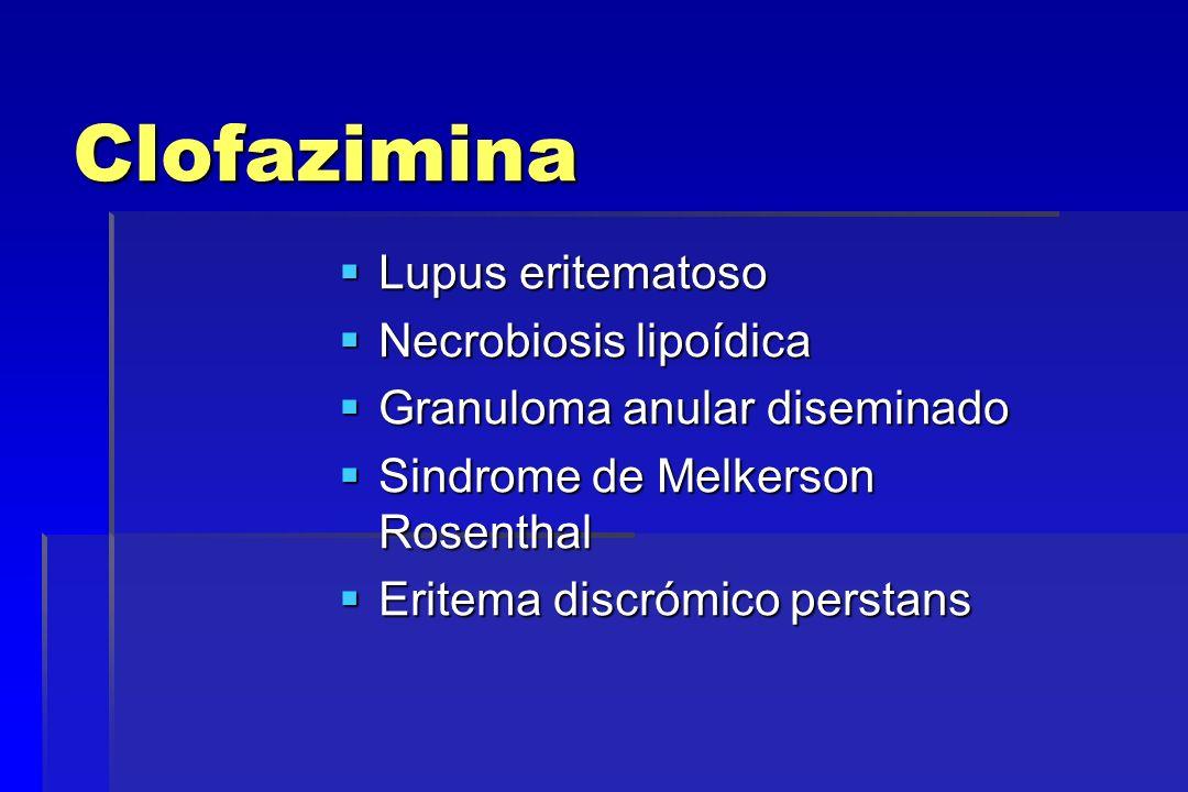 Clofazimina Lupus eritematoso Necrobiosis lipoídica