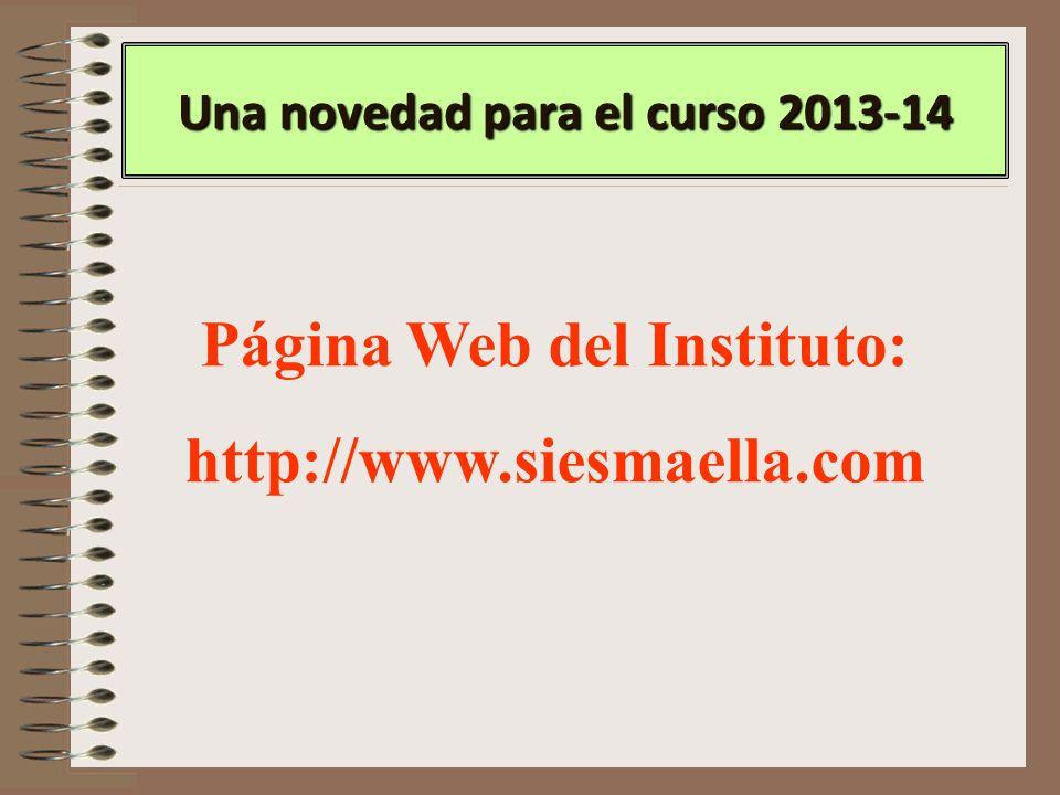 Una novedad para el curso 2013-14