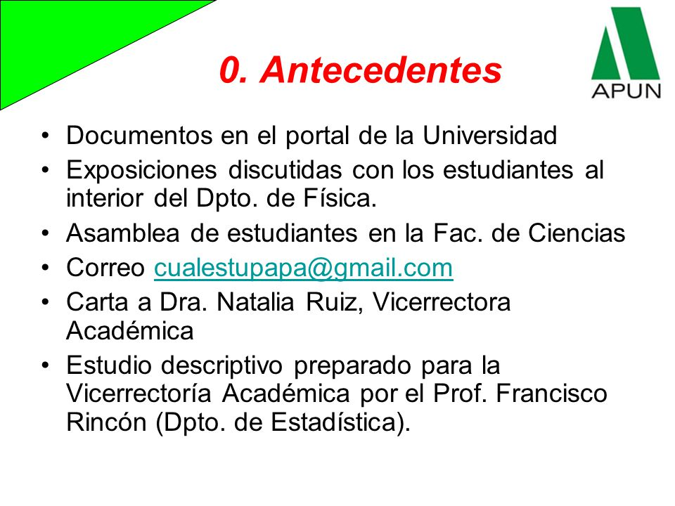 0. Antecedentes Documentos en el portal de la Universidad