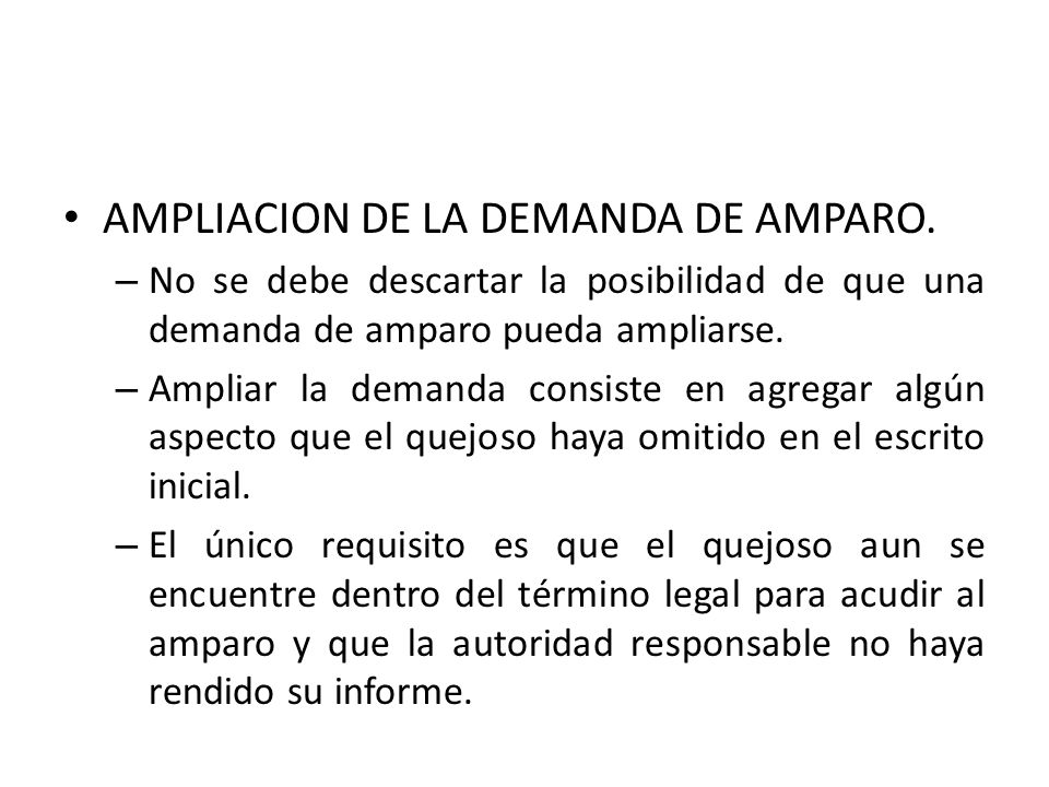 AMPLIACION DE LA DEMANDA DE AMPARO.