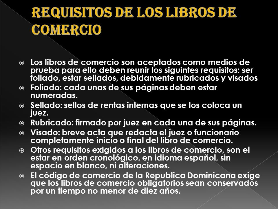 Requisitos de los libros de comercio