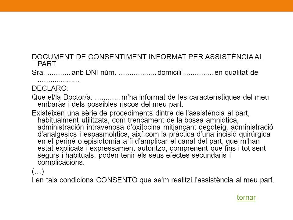 DOCUMENT DE CONSENTIMENT INFORMAT PER ASSISTÈNCIA AL PART Sra