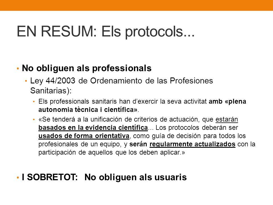 EN RESUM: Els protocols...
