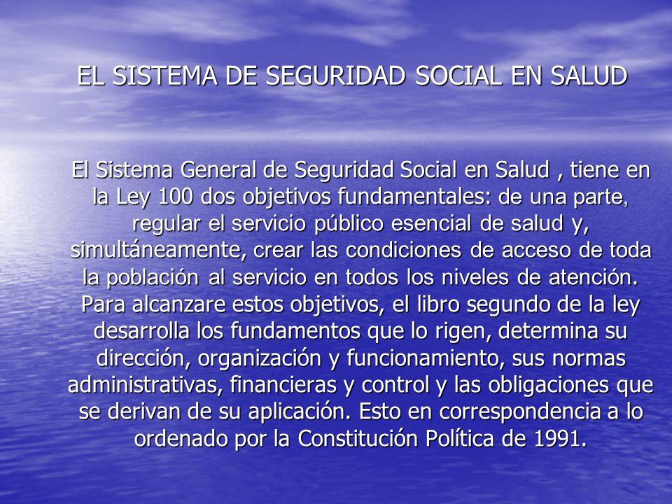 EL SISTEMA DE SEGURIDAD SOCIAL EN SALUD