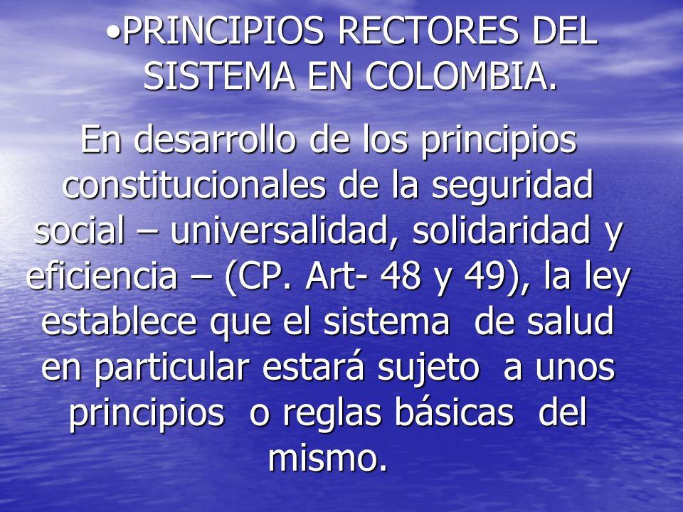 PRINCIPIOS RECTORES DEL SISTEMA EN COLOMBIA.