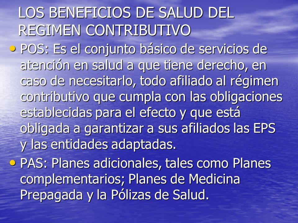 LOS BENEFICIOS DE SALUD DEL REGIMEN CONTRIBUTIVO