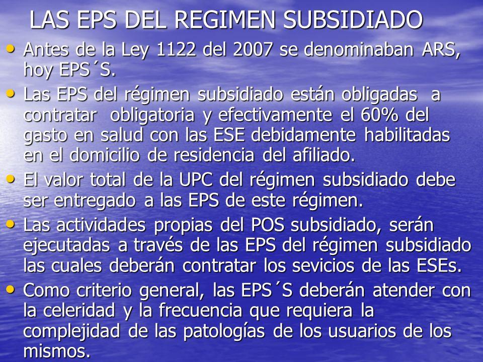 LAS EPS DEL REGIMEN SUBSIDIADO