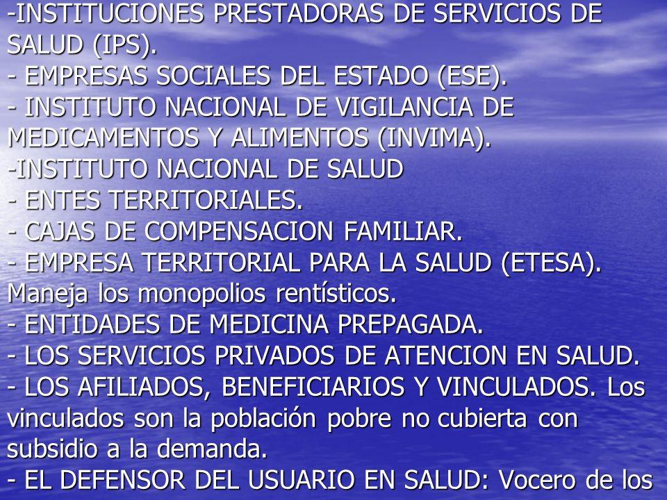 -INSTITUCIONES PRESTADORAS DE SERVICIOS DE SALUD (IPS)