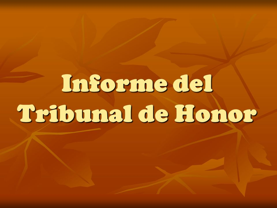 Informe del Tribunal de Honor