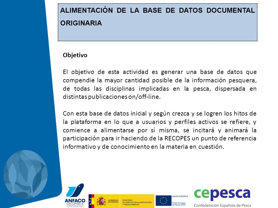 ALIMENTACIÓN DE LA BASE DE DATOS DOCUMENTAL ORIGINARIA
