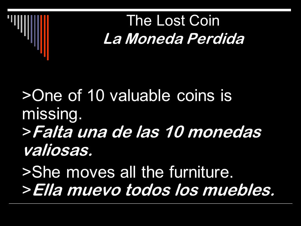 The Lost Coin La Moneda Perdida