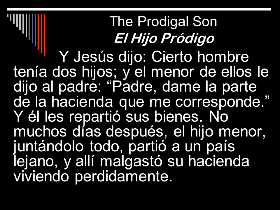 The Prodigal Son El Hijo Pródigo