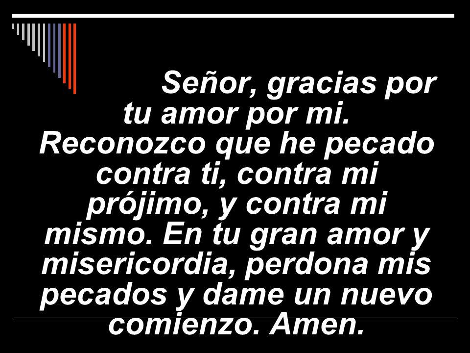 Señor, gracias por tu amor por mi