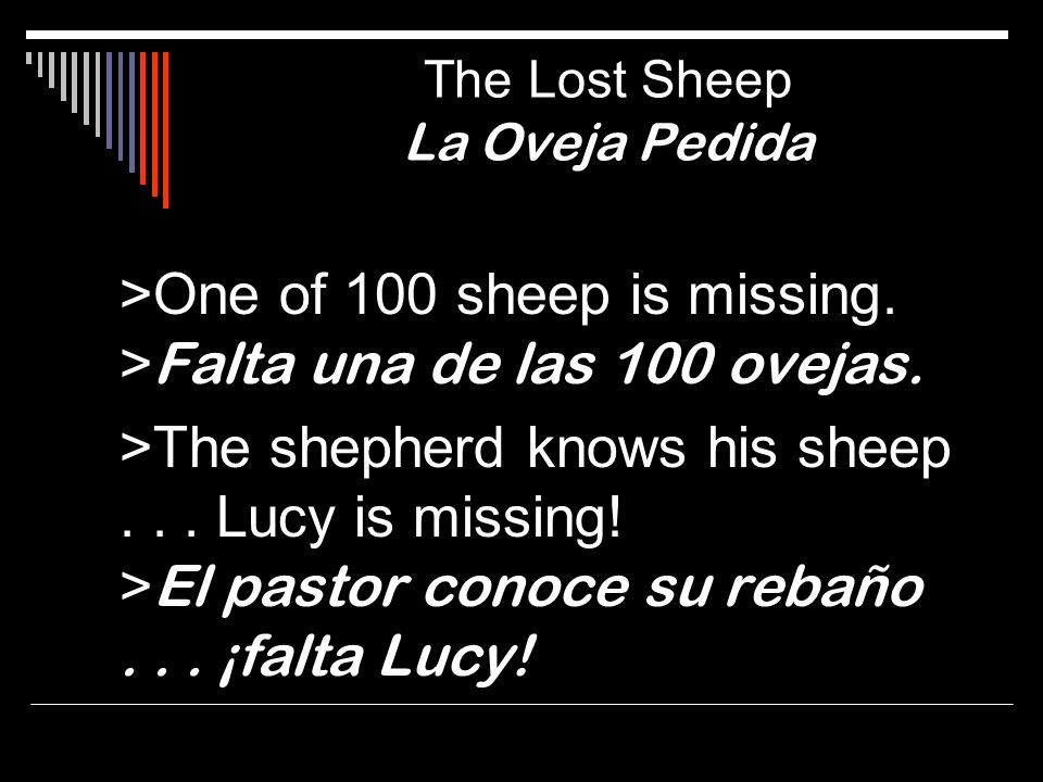 The Lost Sheep La Oveja Pedida