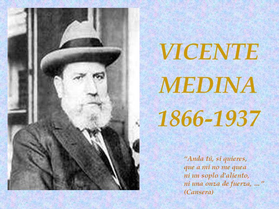 VICENTE MEDINA. 1866-1937.