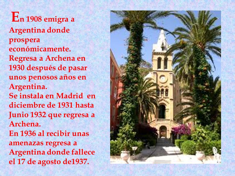 En 1908 emigra a Argentina donde prospera económicamente