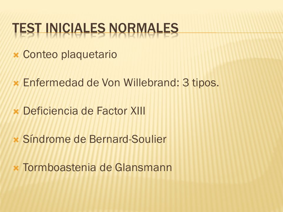 Test iniciales normales