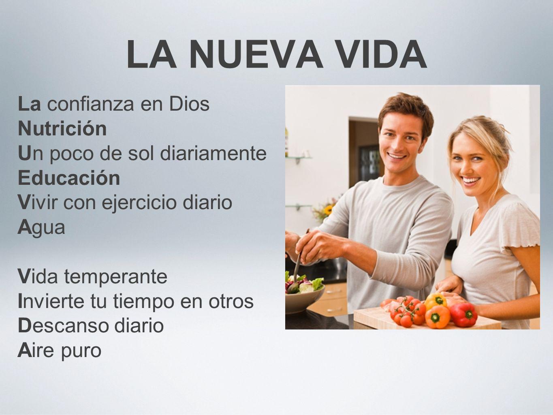 LA NUEVA VIDA La confianza en Dios Nutrición