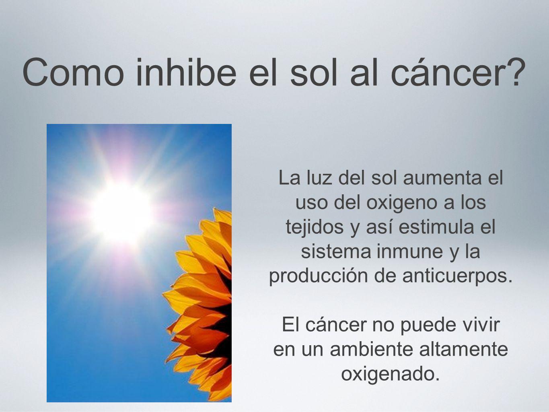 Como inhibe el sol al cáncer