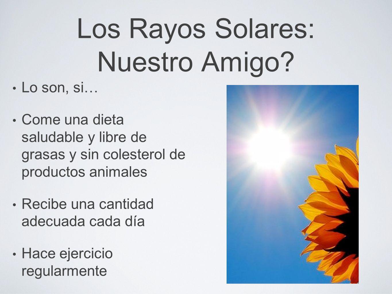 Los Rayos Solares: Nuestro Amigo