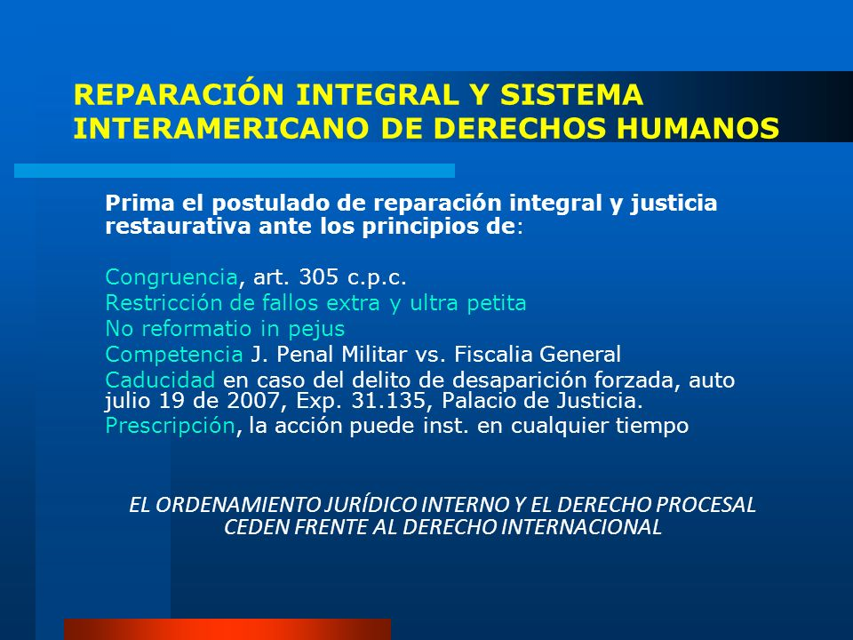 REPARACIÓN INTEGRAL Y SISTEMA INTERAMERICANO DE DERECHOS HUMANOS
